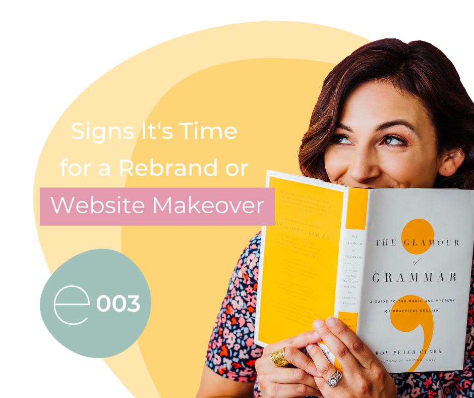 Signs It's Time for a Rebrand or Website Makeover