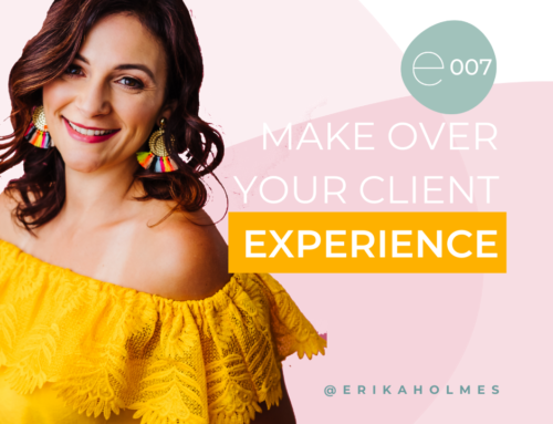 Make Over Your Client Experience