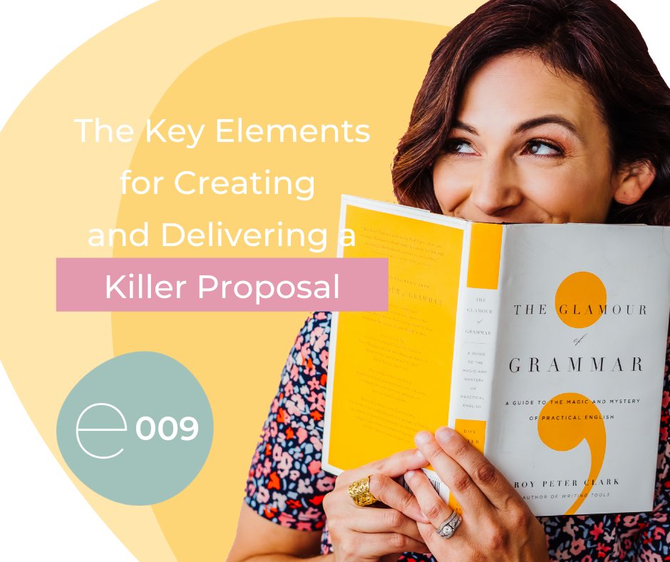 The Key Elements for Creating and Delivering a Killer Proposal