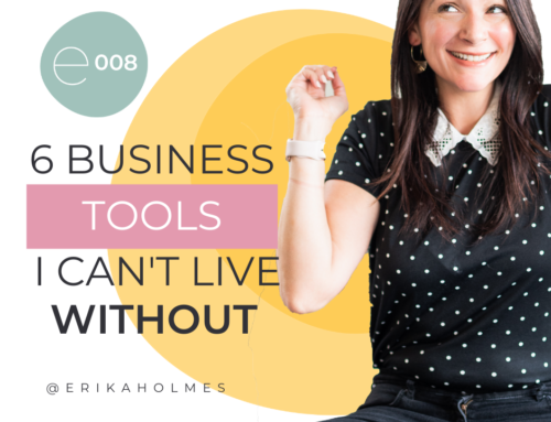 6 Business Tools I Can't Live Without