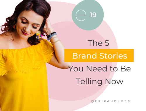 The 5 Brand Stories Your Business Needs To Be Telling